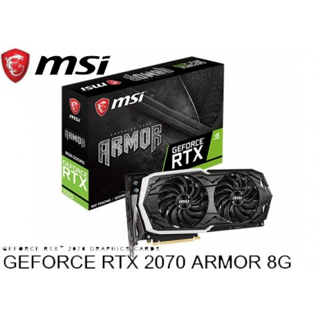 T.V. MSI GEFORCE RTX 2070 ARMOR 8G OC