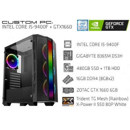 CustomPC (INTEL Core I5-9400F): 16GB, 480GB SSD, 1TB HDD, GTX 1660 6GB